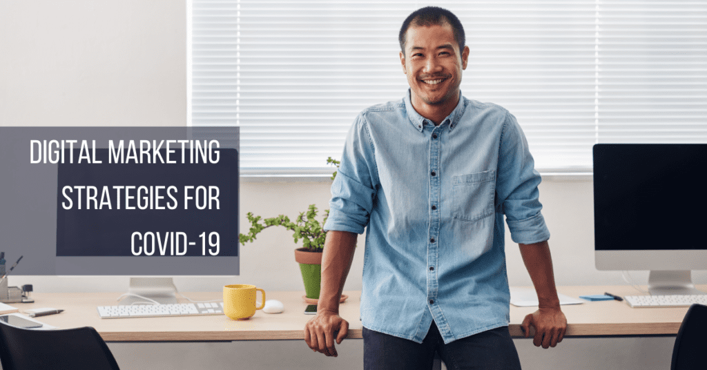 DIGITAL MARKETING STRATEGIES FOR COVID-19 (Featured Image)